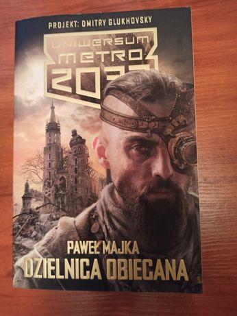 Metro 2033 Dzielnica obiecana Paweł Majka książka