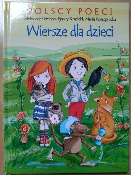 Wiersze dla dzieci - Polscy poeci - Fredro, Krasicki, Konopnicka