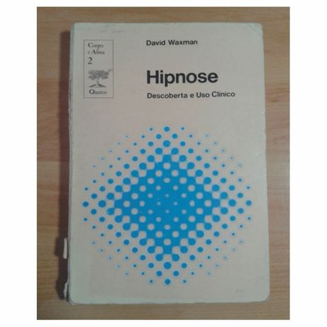 Hipnose Descoberta e Uso Clínico