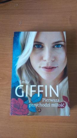 Sprzedam książkę Pierwsza przychodzi miłość Emily Giffin