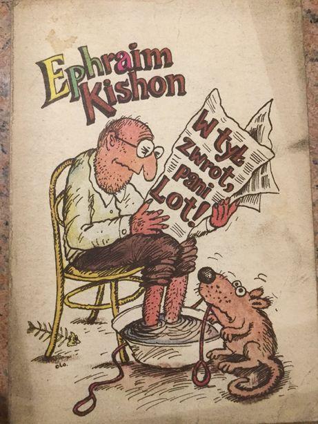 W tył zwrot pani lot. Ephraim Kishon
