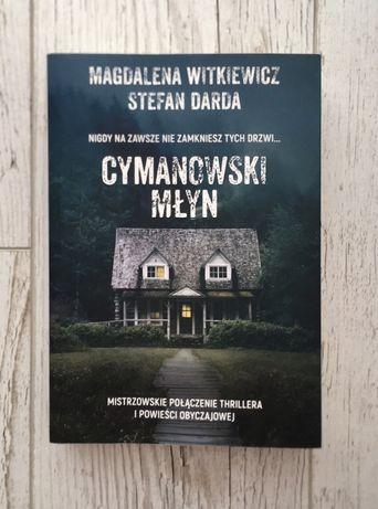 Książka Cymanowski Młyn Filia Magdalena Witkiewicz Stefan Darda