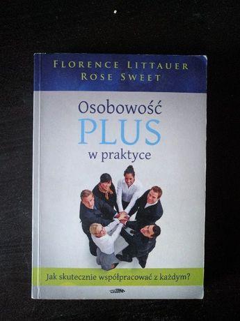 F. Littauer, R. Sweet - Osobowość plus w praktyce