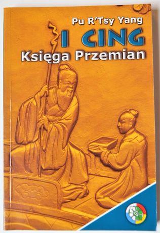 I CING Księga Przemian - Pu R'Tsy Yang