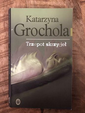"""""""Trzepot skrzydeł"""" Katarzyna Grochola"""