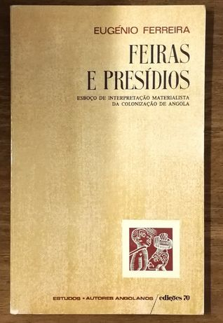 feiras e presídios, eugénio ferreira, edições 70