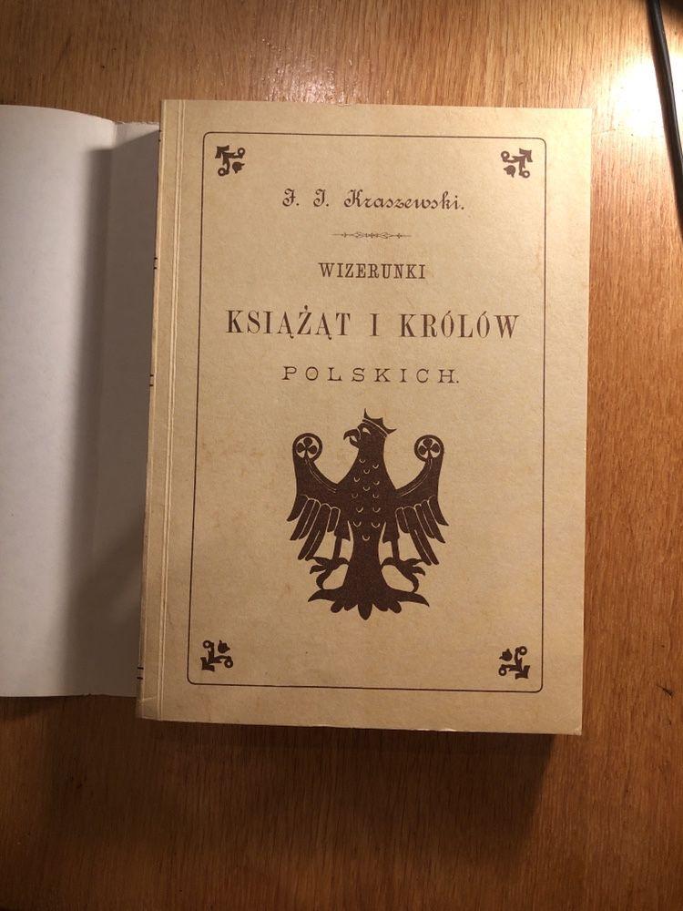 Józef Ignacy Kraszewski - Wizerunki książąt i królów polskich