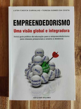 Empreendorismo - Uma visão global e integradora