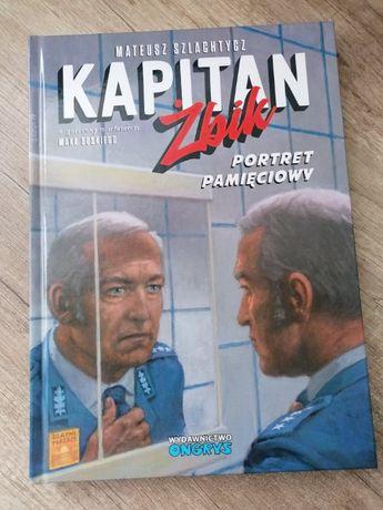 Kapitan Żbik. Portret pamięciowy - wyd.rozszerzone.