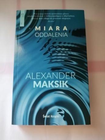 """Miara oddalenia"" Alexander Maksik"