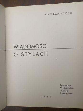 Wiadomości o stylach - Wladysław Witwicki