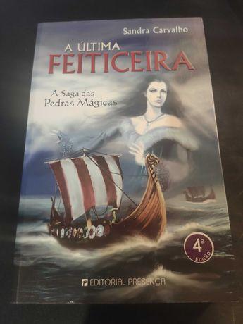 A Última Feiticeira - Sandra Carvalho (Braga/Bragança/Lisboa)