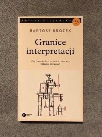 Granice interpretacji - Bartosz Brożek
