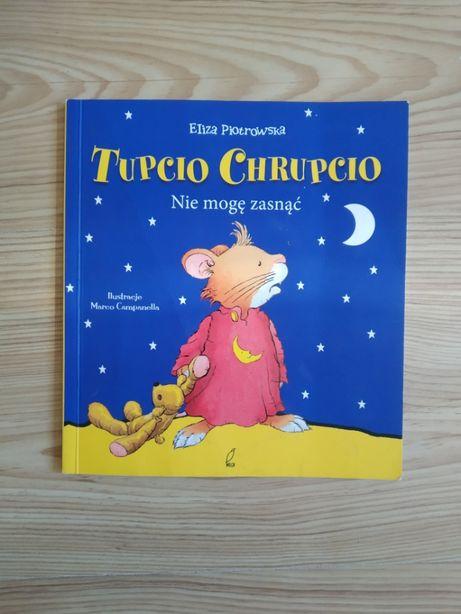 Książka dla dzieci Tupcio Chrupcio nie mogę zasnąć