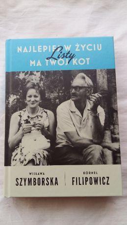 Wisława Szymborska Najlepiej w życiu ma Twój kot