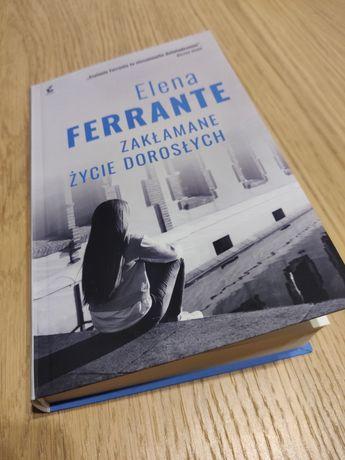 Elena Ferrante Zakłamane życie dorosłych. Stan idealny.