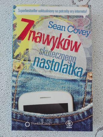 7 nawyków skutecznego nastolatka Sean Covey