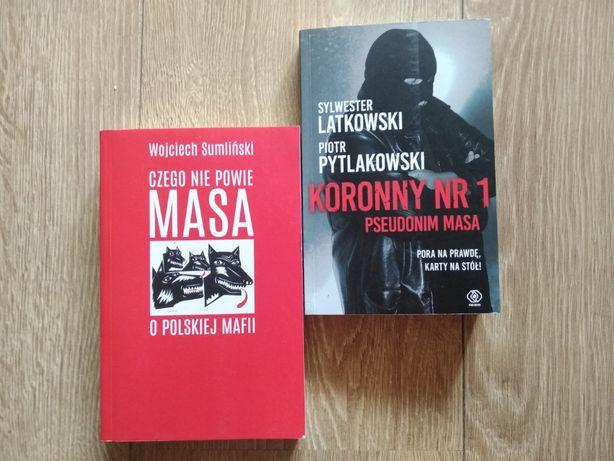 Masa Czego nie powie o Polskiej Mafii oraz Koronny nr 1 Pseudonim Masa