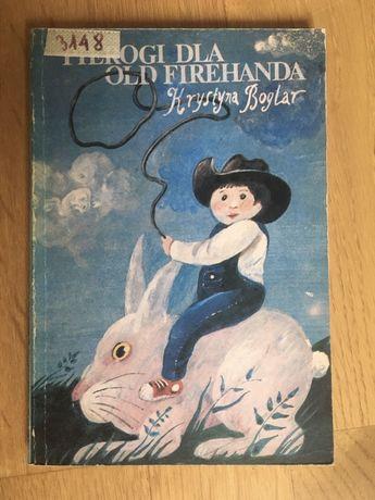 "Książka ""Pierogi dla Old Firehanda"" Krystyna Boglar"