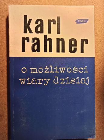 """Teologia: """"O możliwości wiary dzisiaj"""", K. Rahner"""