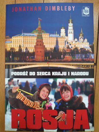 Rosja podróż do serca kraju i narodu