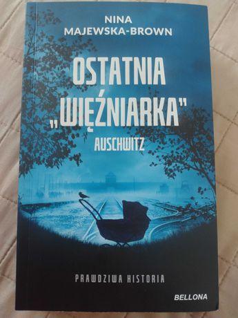 Sprzedam książkę ostatnia więźniarka Auschwitz Nina Majewska-Brown