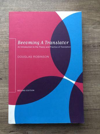 """Becoming a translator"" Douglas Robinson"