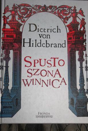 Spustoszona winnica Dietrich von Hildebrand i Koń trojański w mieście
