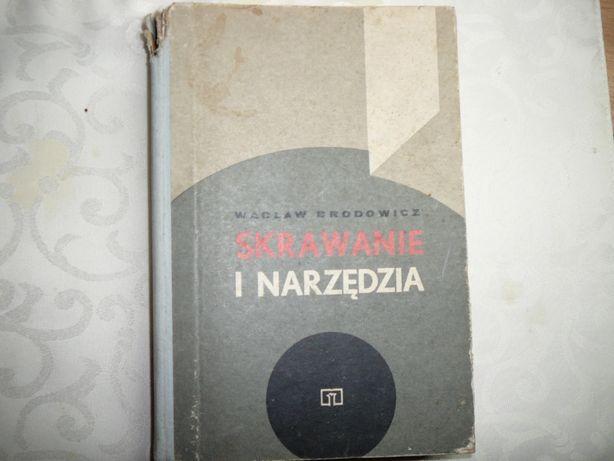 Skrawanie i narzędzia W.Brodowicz