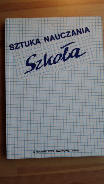 Sztuka Nauczania, Szkoła, red. Krzysztof Konarzewski