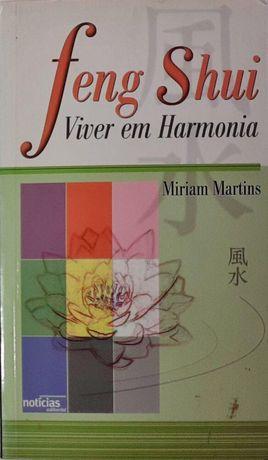 Feng Shui : Viver Em Harmonia / Miriam Martins