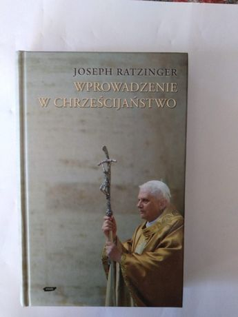 """RATZINGER""""Wprowadzenie w chrześcijaństwo.Joseph Ratzinger"""