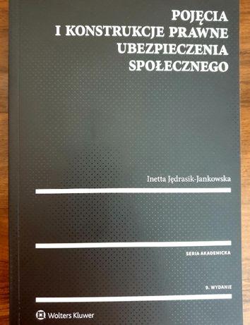 Pojęcia i konstrukcje prawne ubezpieczenia społecznego
