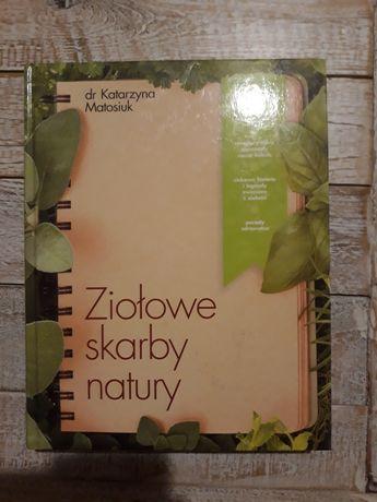 Ziołowe skarby natury. Katarzyna Matosiuk