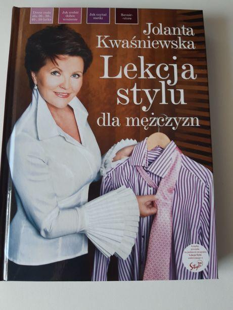Lekcja stylu dla mężczyzn - Jolanta Kwaśniewska