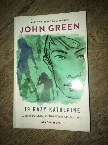 "John Green ""19 razy Katherine"""