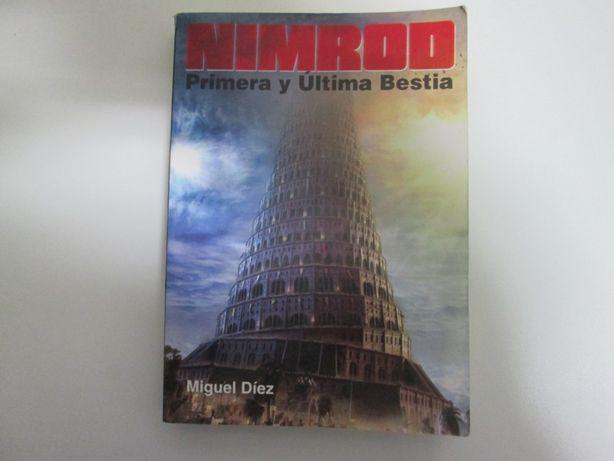 Nimrod- primera y última bestia- Miguel Díez