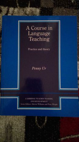 A Course in Language Teaching practice and theory