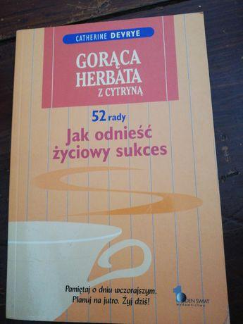 Catherine devrye gorąca herbata z cytryna 52 rady jak odniesc życiowy