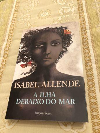 """Livro """"A ilha debaixo do mar"""" de Isabel Allende"""