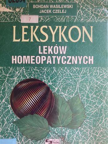 Leksykon leków homeopatycznych Książka autorstwa: Bohdan Wasilewski i