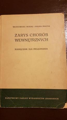 Zarys chorób wewnętrznych 1961 W. Musiał, H. Pracka antyk