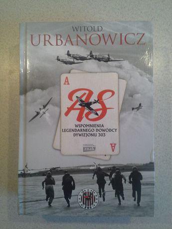 AS wspomnienia legendarnego dowódcy Dywizjonu 303 Witold Urbanowicz