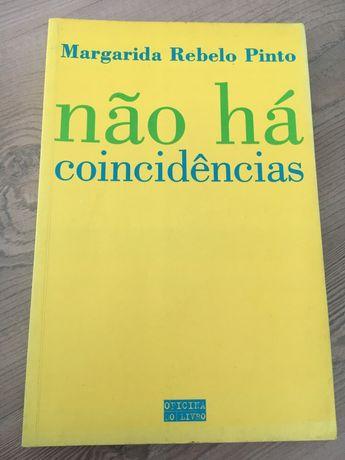 Não há coincidências de Margarida Rebelo Pinto