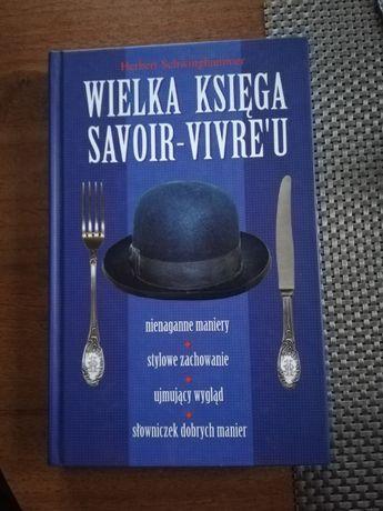 """""""Wielka księga savoir-vivre'u"""". Herbert Schwinghammer"""