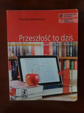 Podręcznik Przeszłość to dziś część 1 Liceum/Technikum Polski