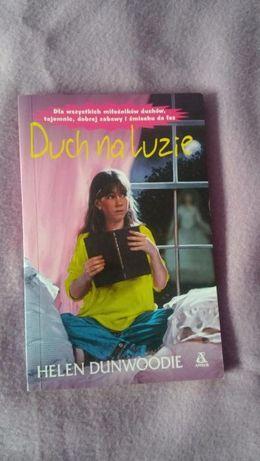 """Helen Dunwoodie - """"Duch na luzie"""" i """"Duch na ratunek"""""""