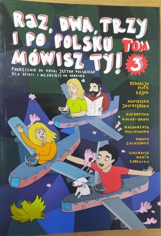 Raz dwa trzy i po polsku mowisz ty Раз, два, три і польською розмовляє