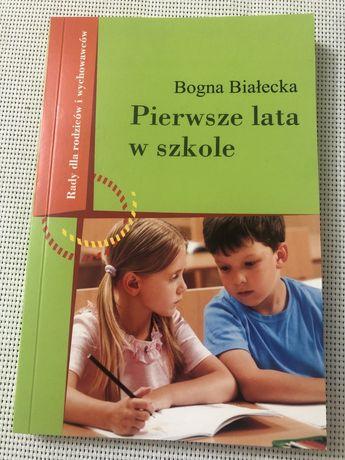 Pierwsze lata w szkoke Bogna Białecka