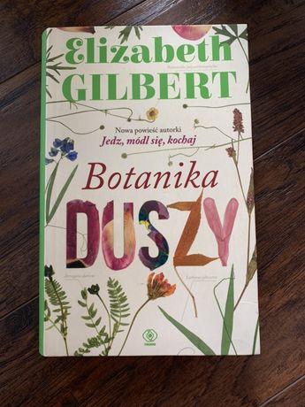 Botanika Duszy E.Gilbert